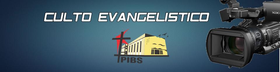 culto evangelistico